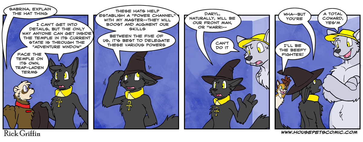 Besides, the hat is already magic